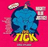img - for Tick: Mighty Blue Justice! book / textbook / text book