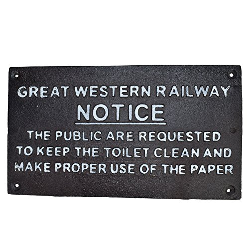 AB Tools Great Western Notice Toilet Railway Brown Cast Iron Sign Plaque Wall Fence Gate