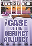The Case of the Defunct Adjunct: Large Print Edition (The Molly Barda Mysteries)