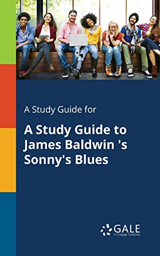 A Study Guide To James Baldwin S Sonny S Blues