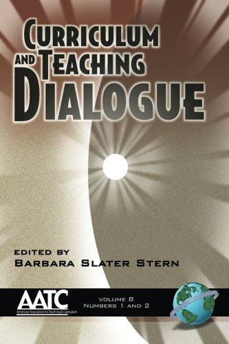 Curriculum and Teaching Dialogue Volume 8 (PB)