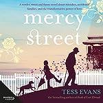 Mercy Street | Tess Evans