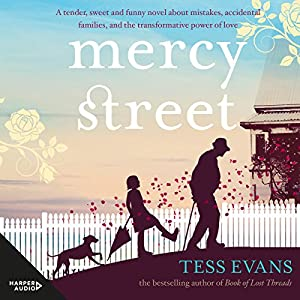 Mercy Street Audiobook by Tess Evans Narrated by Michael Veitch