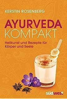 Ayurveda heilt: Ernährung als Medizin: Amazon.de: Kerstin Rosenberg ...