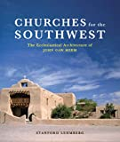 Churches for the Southwest, Stanford E. Lehmberg, 0393731820