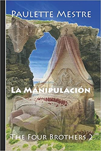 Amazon.com: La Manipulación (The Four Brothers) (Spanish ...