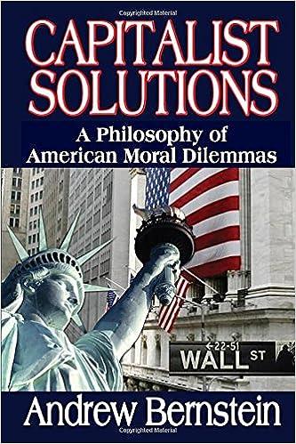 Capitalist Solutions: A Philosophy of American Moral Dilemmas: Amazon.es: Andrew Bernstein: Libros en idiomas extranjeros