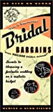 Bridal Bargains, Denise Fields and Alan Fields, 1889392138