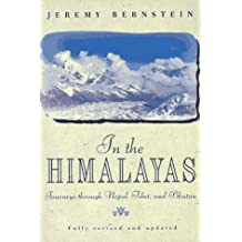 In the Himalayas: Journeys through Nepal, Tibet, and Bhutan
