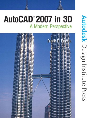 AutoCAD 2007 in 3D: A Modern Perspective