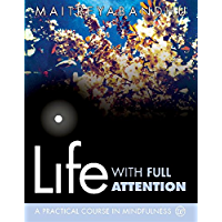 Life with Full Attention (English Edition)