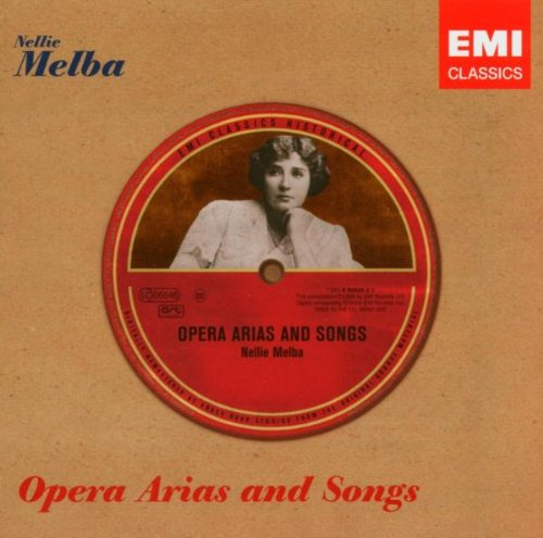Opera Arias and Songs / Nellie Melba