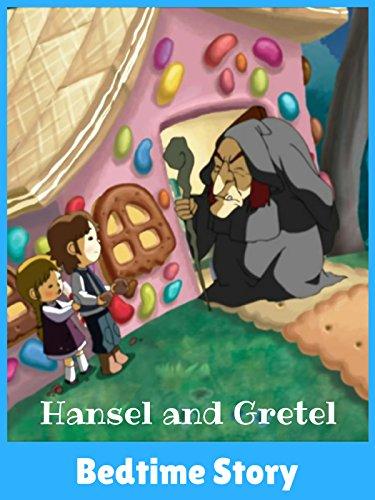 Hansel and Gretel - Bedtime Story