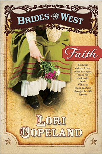 Faith (Brides of the West Book 1) by [Copeland, Lori]