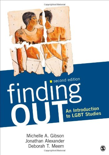 Finding Out: An Introduction to LGBT Studies by SAGE Publications, Inc