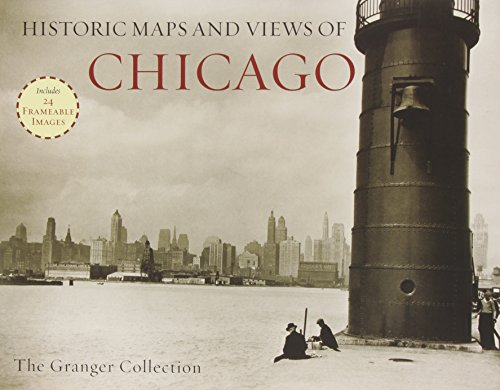 Historic City Maps (Historic Maps and Views of Chicago: 24 Frameable Maps and Views)