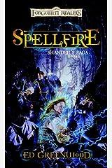 Spellfire: Shandril's Saga, Book I Kindle Edition