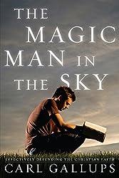 The Magic Man in the Sky: Effectively Defending the Christian Faith