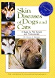 img - for Skin Diseases of Dogs and Cats: A Guide for Pet Owners and Professionals by Steven A. Melman (1994-03-03) book / textbook / text book