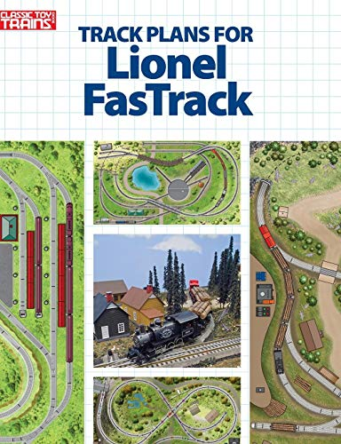 Track Plans for Lionel Fastrack (Classic Toy Trains Books) (Fastrack Lionel Book)
