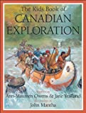 Canadian Exploration, Ann-Maureen Owens and Jane Yealland, 1554532574