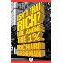 Isn't That Rich?: Life Among the 1 Percent