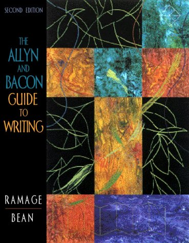 The Allyn & Bacon Guide to Writing (2nd Edition)