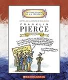 Franklin Pierce, Mike Venezia, 0516226193