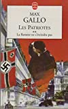 img - for Les Patriotes, tome 2: La Flamme ne s' teindra pas book / textbook / text book
