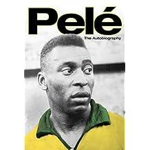 Pele: The Autobiography by Pel?? (2006-05-15)