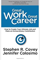 Great Work, Great Career Hardcover