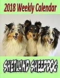 2018 Weekly Calendar Shetland Sheepdog