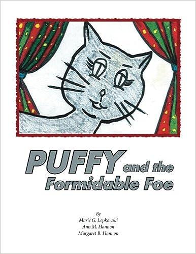Puffy And The Formidable Foe Marie G Lepkowski Ann M Hannon 9781450048002 Amazon Books