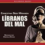 Libranos del mal [Save Us from Evil] | Ernestina Sodi