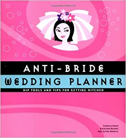 anti bride etiquette guide the rules and how to bend them