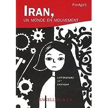 Iran un monde en mouvement Littérature art critique