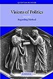 Visions of Politics 3 Volume Set: Visions of Politics v1: Volume I Regarding Method: Volume 1