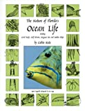 The Nature of Florida's Ocean Life, Cathie Katz, 1888025115