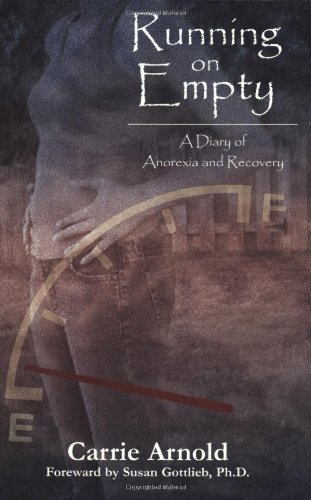 Read Online Running On Empty: A Diary of Anorexia and Recovery PDF