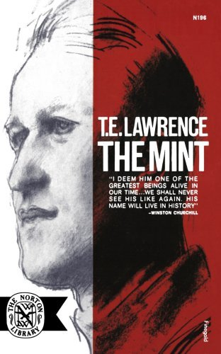 The Mint by T. E. Lawrence (1963-01-17), T. E. Lawrence