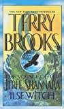 Ilse Witch, Terry Brooks, 0756908175