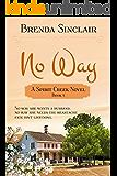No Way (Spirit Creek Series Book 5)