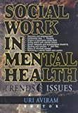 img - for Social Work in Mental Health: Trends and Issues (Social Work in Health Care) book / textbook / text book