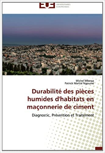 En ligne Durabilité des pièces humides d'habitats en maçonnerie de ciment: Diagnostic, Prévention et Traitement pdf, epub