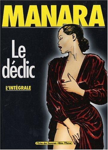 Intégrale Le Déclic, tomes 1 à 4 Cartonné – 2 décembre 2002 Milo Manara Albin Michel 2226132384 Bandes dessinées