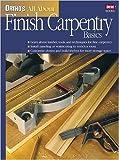 Ortho's All about Finish Carpentry Basics, Ortho Books, 0897214641