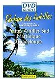 Le parfum des Antilles DVD Guides - (Petites Antilles Sud, Martinique,Guadeloupe)