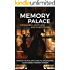 Memory Palace: Remember Anything and Everything: An Easy-To-Follow Guide to Unleashing Your Hidden Memory Power
