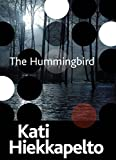 img - for The Hummingbird (Anna Fekete) book / textbook / text book