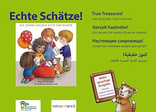 Echte Schätze!: Die Starke-Sachen-Kiste für Kinder - 1. Mehrsprachige Ausgabe